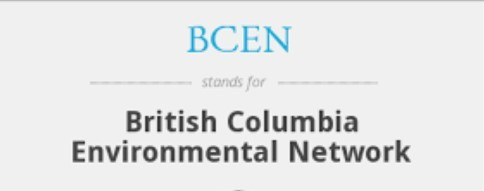 British Columbia Environmental Network (BCEN) – Eco-Radical Organizations